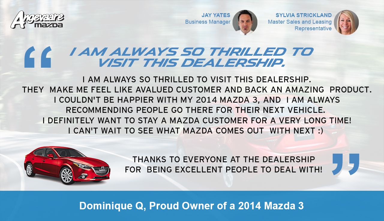 dominique_q_2014_mazda_3__i_am_always_so_thrilled_to