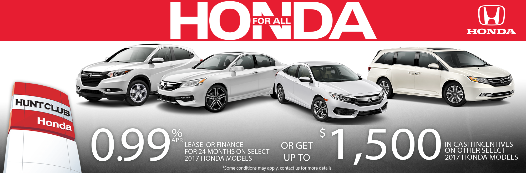 Finance Or Lease From 099 APR Up To 24 Months On Other Select 2017 Honda Models OR Get 1500 In Cash Incentives