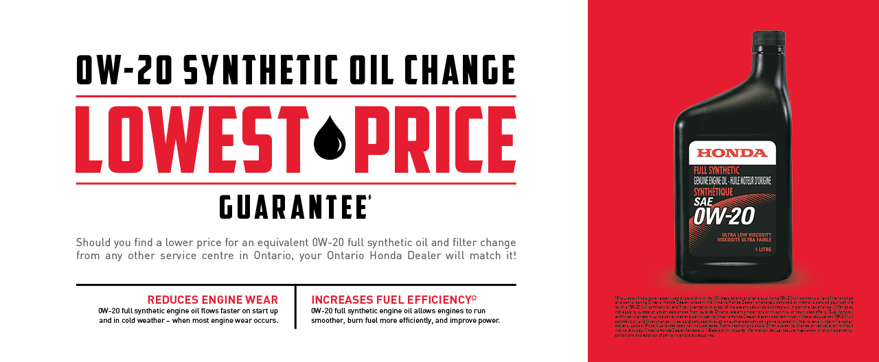 Lowest Price Guarantee on 0W-20 Synthetic Oil Changes (conditions apply)