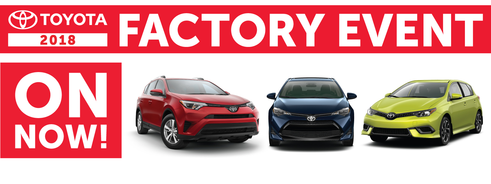 Toyota 2018 Factory Event at Sun Country Toyota in Kamloops